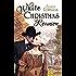 White Christmas Reunion (White Series)