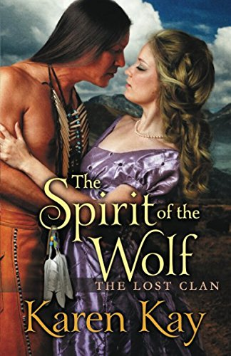 THE SPIRIT of the WOLF (THE LOST CLAN) by Independently published