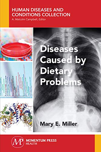 Diseases Caused by Dietary Problems