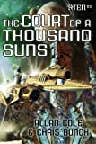 The Court of a Thousand Suns: The Sten Series, Vol. 3
