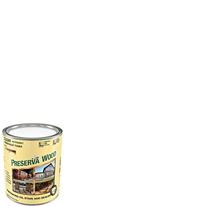 Preserva Wood 1 Qt Oil Based Clear Penetrating Exterior Stain And
