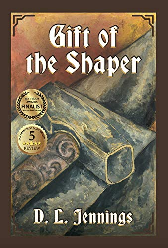 Gift of the Shaper: Book One of the HIGHGLADE Series