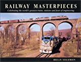 img - for Railway Masterpieces by Brian Soloman (2003-02-01) book / textbook / text book