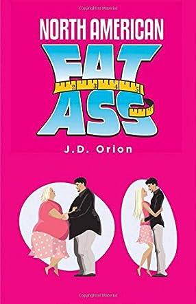 North American Fat Ass
