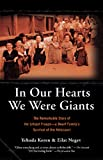 Download In Our Hearts We Were Giants: The Remarkable Story of the Lilliput Troupe--A Dwarf Family's Survival of the Holocaust in PDF ePUB Free Online