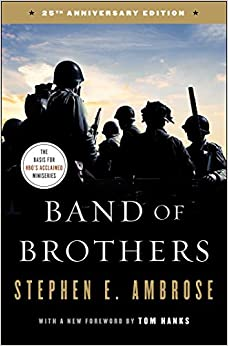 image for Band of Brothers: E Company, 506th Regiment, 101st Airborne from Normandy to Hitler's Eagle's Nest