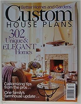 Better Homes And Gardens Custom House Plans 302 U Amazon Com Books