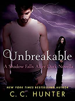 Unbreakable (Shadow Falls: After Dark) by [Hunter, C. C.]