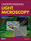 img - for Understanding Light Microscopy (RMS - Royal Microscopical Society) book / textbook / text book