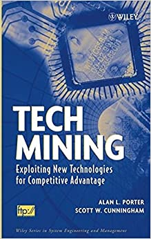 tech-mining-exploiting-new-technologies-for-competitive-advantage