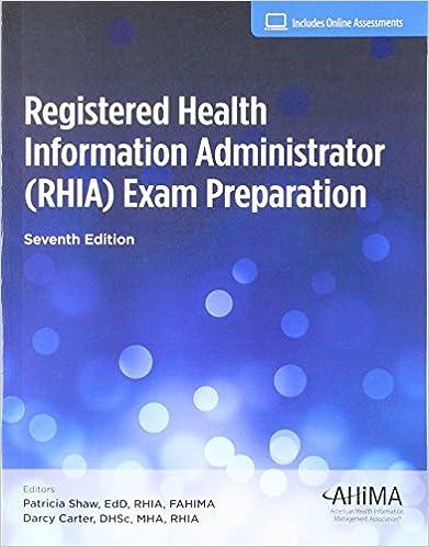 Registered Health Information Administrator RHIA Exam Prep