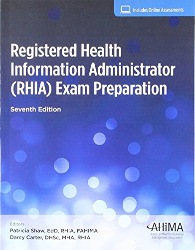 Registered Health Information Administrator (RHIA) Exam Prep