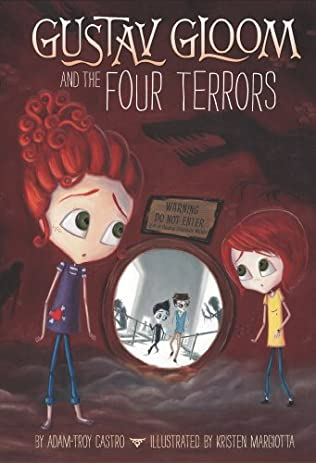 book cover of Gustav Gloom and the Four Terrors