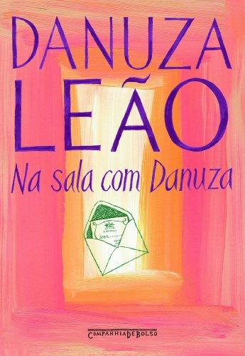 Na Sala Com Danuza (Edicao de Bolso) (Em Portugues do Brasil)