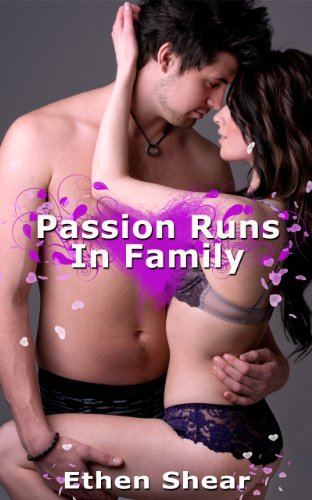 Women's Erotica: Passion Runs In Family
