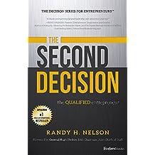 The Second Decision:: the QUALIFIED entrepreneur TM