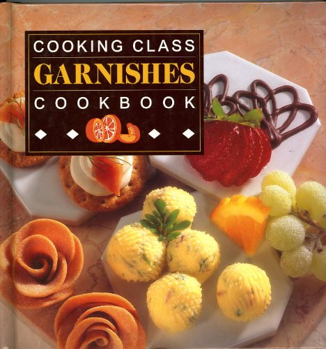 Cooking Class Garnishes