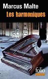 Les harmoniques : beau Danube blues, Malte, Marcus