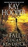 The Fall of Lucas Kendrick (Hagen)