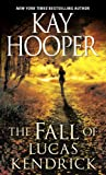 The Fall of Lucas Kendrick, Kay Hooper, 0553590626