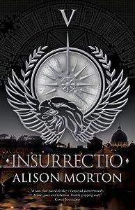Insurrectio (The Roma Nova Series) by Alison Morton (2016-04-12)