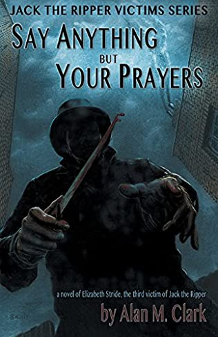 book cover of Say Anything But Your Prayers