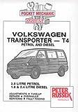 Pocket Mechanic for Volkswagen Transporter, T4 Model, 2.0 Litre Petrol, 1.9 and 2.4 Litre Diesel, Since Introduction