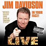 In Your Face | Jim Davidson