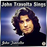 John Travolta Sings