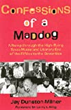 Confessions of a Maddog: A Romp through the