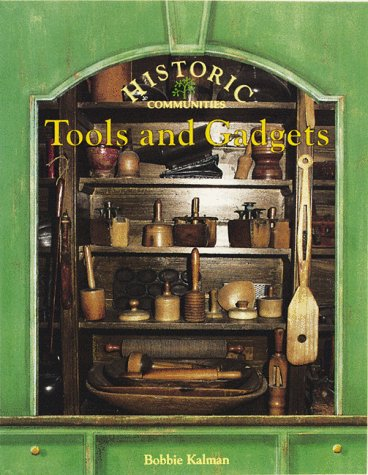 Tools and Gadgets (Historic Communities