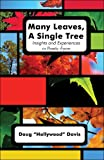 "Many Leaves, A Single Tree, Doug ""Hollywood"" Davis, 1424124611"
