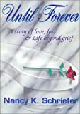 Until Forever, Nancy Schriefer, 1892714043