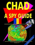 """Chad: A """"Spy"""" Guide (World """"Spy"""" Guide Library)"""