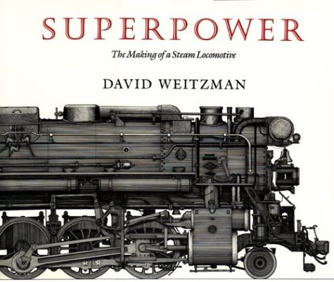Superpower: The Making of a Steam Locomotive by David R Godine (Image #1)