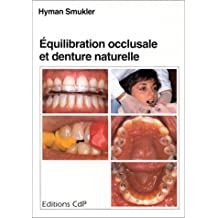 equilibration occlusale et denture naturelle