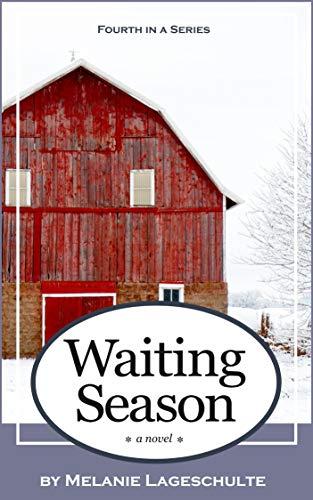 Waiting Season: a novel (Book 4)