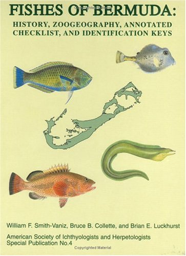 Bermuda Fish - Fishes of Bermuda (Special publication / American Society of Ichthyologists and Herpetologists)