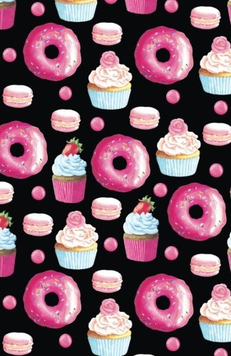 Journal Notebook Doughnuts, Cupcakes and Macarons Pattern: Blank Journal To Write In, Unlined For Journaling, Writing, Planning and Doodling, For ... To Carry Size (Plain Journal) (Volume 27) (Cupcake Journal)