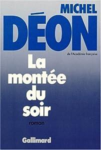 """Afficher """"Montee du soir (La)"""""""