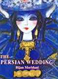 The Persian Wedding, Moridani, Bijan, 0977017508