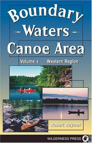 Boundary Waters Canoe Area: The Western Region pdf