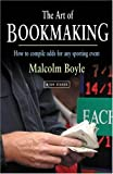 The Art of Bookmaking, Malcolm Boyle, 1843440261