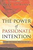 img - for The Power of Passionate Intention: The Elisha Principle book / textbook / text book