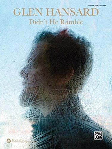 Glen Hansard -- Didn't He Ramble: Guitar TAB