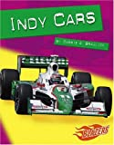 Indy Cars, Carrie A. Braulick, 0736861718