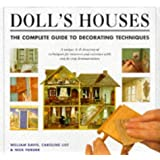 Doll's Houses: The Complete Guide to Decorating Techniques: Complete Decorating Tecniques
