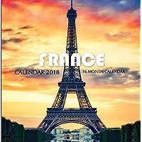 France Calendar 2018: 16 Month Calendar