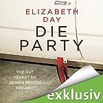 Die Party: Wie gut kennst du deinen besten Freund? | Elizabeth Day