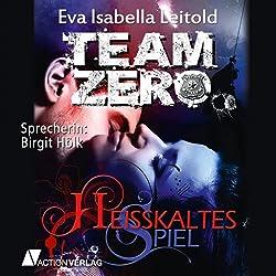 Heißkaltes Spiel (Team Zero 1)